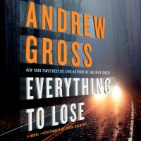 Everything to lose: a novel (AUDIOBOOK)