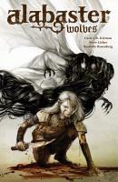 Alabaster: wolves. Issue 1-5