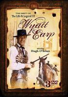 The best of the life & legend of Wyatt Earp
