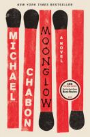 Moonglow : a novel