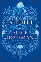Faithful : a novel