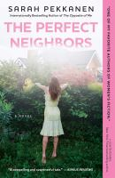The perfect neighbors : a novel