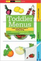 Toddler menus : a mix-and-match guide to healthy eating