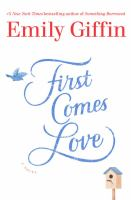 First comes love (LARGE PRINT)