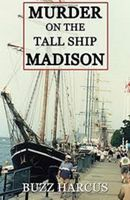 Murder on the tall ship Madison