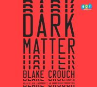 Dark matter : a novel (AUDIOBOOK)
