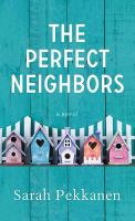 The perfect neighbors (LARGE PRINT)