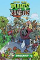 Plants vs. Zombies : Timepocalypse. #3