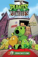Plants vs. zombies. Grown Sweet Home  #1