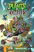 Plants vs. zombies. Timepocalypse #1