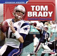 Tom Brady : football superstar