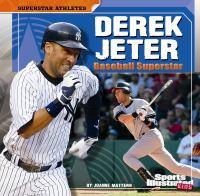 Derek Jeter : baseball superstar
