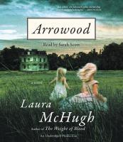Arrowood : a novel (AUDIOBOOK)