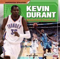 Kevin Durant : basketball superstar