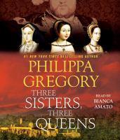 Three sisters, three queens (AUDIOBOOK)