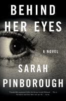 Behind her eyes : a novel