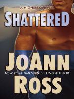 Shattered : a high risk novel (LARGE PRINT)