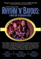Rhythm 'n' bayous : a road map to Louisiana music