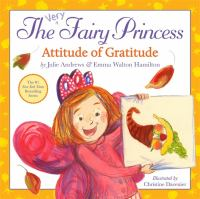 The very fairy princess : Attitude of gratitude