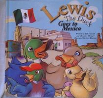 Lewis the duck goes to Mexico