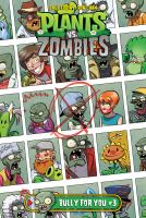 Plants vs Zombies : Bully for you. #3