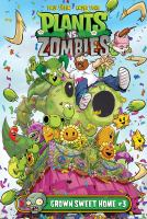 Plant vs Zombie: Grown sweet home. #3