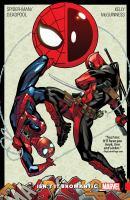 Spider-Man/Deadpool. Vol. 1 : isn't it bromantic?