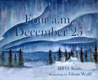 Four a.m. December 25