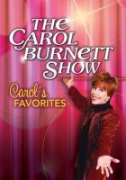 The Carol Burnett show. Carol's favorites.