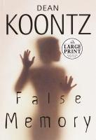 False memory (LARGE PRINT)