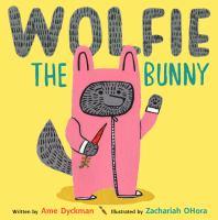 Wolfie the bunny (AUDIOBOOK)
