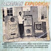 Mojo presents Jamaican explosion!