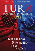 TURN. Washington's spies. The complete third season