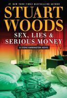 Sex, lies & serious money (LARGE PRINT)