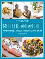 Living the Mediterranean diet : proven principles & modern recipes for staying healthy
