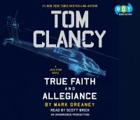 Tom Clancy true faith and allegiance (AUDIOBOOK)