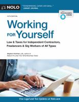 Working for yourself : law & taxes for independent contractors, freelancers & gig workers of all types