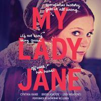 My Lady Jane. (AUDIOBOOK)