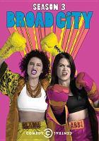 Broad City. Season 3