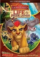 The Lion Guard. Life in the pridelands.