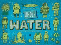 Under earth ; Under water