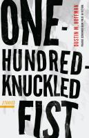 One-hundred-knuckled fist : stories