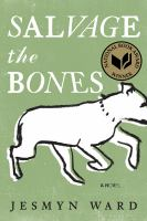 Salvage the bones : a novel (AUDIOBOOK)