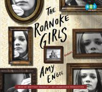 The Roanoke girls (AUDIOBOOK)