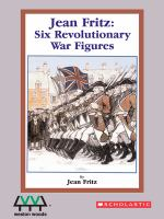 Jean Fritz : six Revolutionary War figures