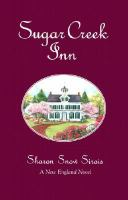 Sugar Creek Inn : a New England novel