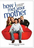 How I met your mother. The complete first season