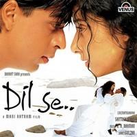 Dil se... A Mani Ratnam film