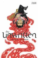 The Unwritten. Vol. 7, The wound