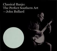 Classical banjo : the perfect Southern art